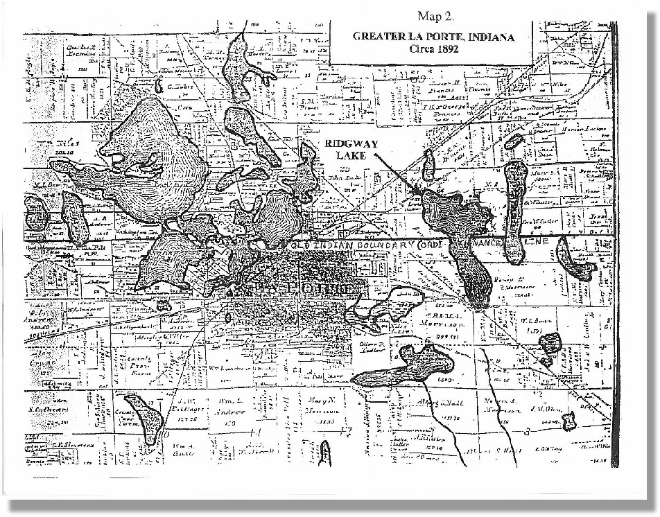 Circa 1892 Greater La Porte Lakes